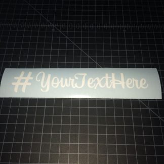 Custom Hash Tag Sticker