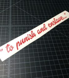 to punish and enslave red