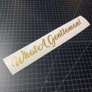 What a gentleman sticker