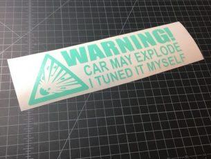 warning car may explode mint