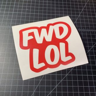 FWD LOL sticker